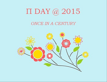 Π Day @ 2015 - once in a century